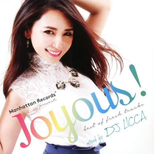 【中古】Manhattan Records presents Joyous!! mixed by DJ LICCA/DJ LICCA