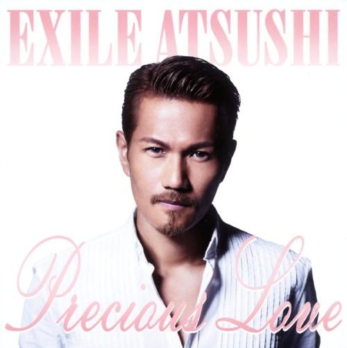 【中古】Precious Love/EXILE ATSUSHI