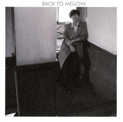 【中古】BACK TO MELLOW/中田裕二