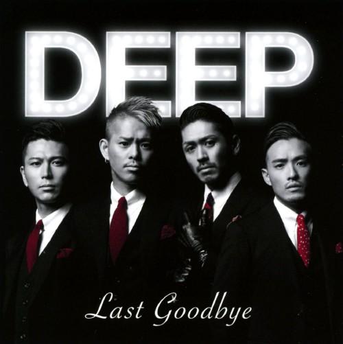 【中古】ラスト・グッバイ/DEEP