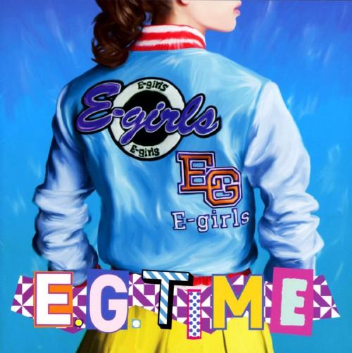 【中古】E.G.TIME/E−girls