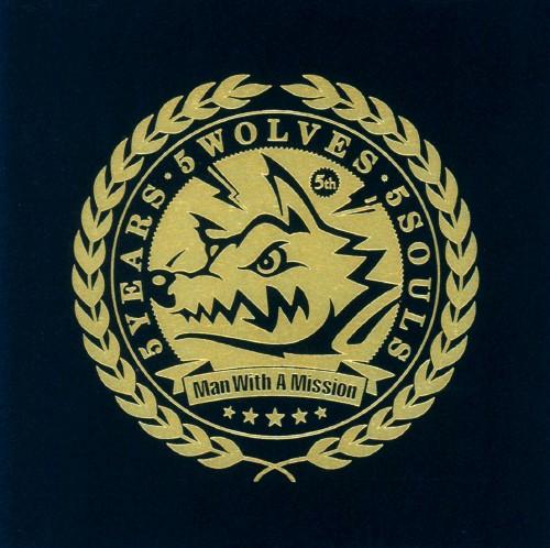 【中古】5 Years 5 Wolves 5 Souls/MAN WITH A MISSION