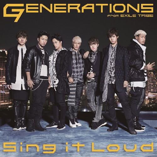 【中古】Sing it Loud/GENERATIONS from EXILE TRIBE