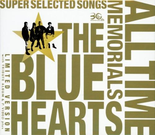 【中古】THE BLUE HEARTS 30th ANNIVERSARY ALL TIME MEMORIALS 〜SUPER SELECTED SONGS〜(完全初回限定生産盤)(3CD+DVD)/THE BLUE HEARTS