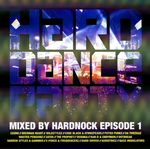 【中古】HARD DANCE PARTY mixed by HARDNOCK episode 1/オムニバス