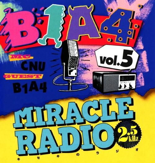 【中古】Miracle Radio−2.5kHz−vol.5/B1A4
