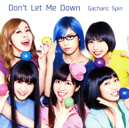 【中古】Don't Let Me Down(初回限定盤A)(DVD付)/Gacharic Spin
