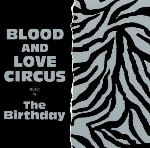 【中古】BLOOD AND LOVE CIRCUS/The Birthday