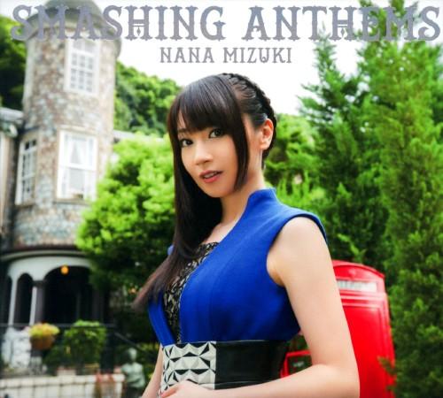 【中古】SMASHING ANTHEMS(初回限定盤)(DVD付)/水樹奈々