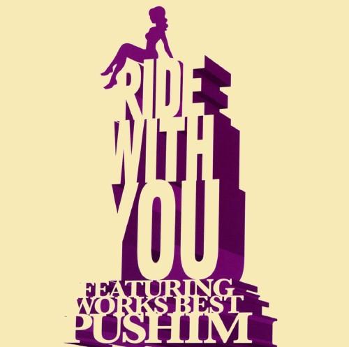 【中古】Ride With You〜Featuring Works Best〜/PUSHIM