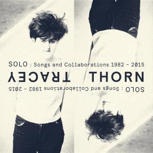 【中古】ソロ:ソングス・アンド・コラボレイションズ 1982−2015/トレイシー・ソーン