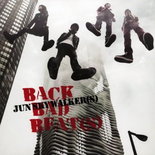 【中古】BACK BAD BEAT(S)(初回限定盤)(2CD+DVD)/JUN SKY WALKER(S)