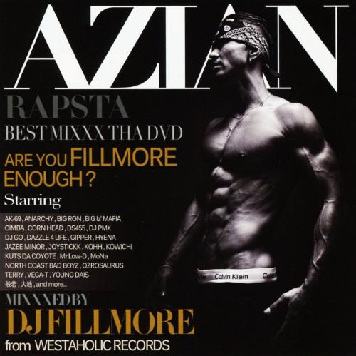 【中古】AZIAN RAPSTA BEST MIXXX!! THA DVD!! mixxxed by DJ FILLMORE(DVD付)/DJ FILLMORE