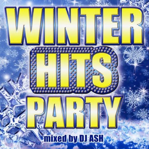 【中古】WINTER HITS PARTY!!/DJ ASH