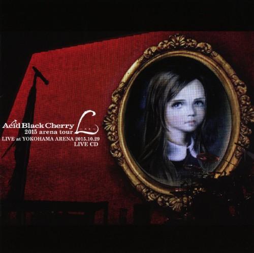 【中古】2015 arena tour L−エル− LIVE CD/Acid Black Cherry