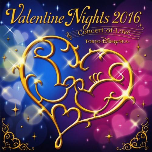 【中古】東京ディズニーシー バレンタイン・ナイト2016〜コンサート・オブ・ラブ〜/ディズニーシー