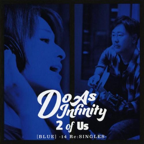 【中古】2 of Us[BLUE]−14 Re:SINGLES−/Do As Infinity