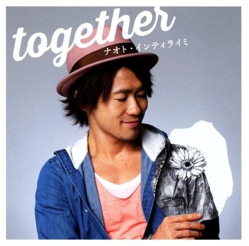 【中古】together/ナオト・インティライミ