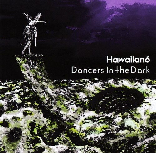 【中古】Dancers In The Dark/HAWAIIAN6