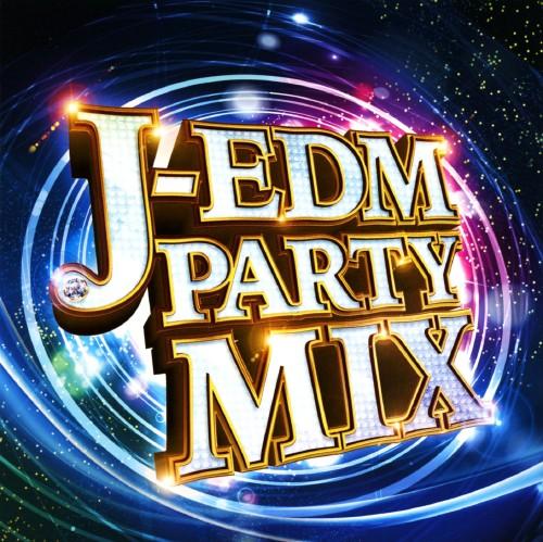 【中古】J−EDM PARTY MIX/オムニバス