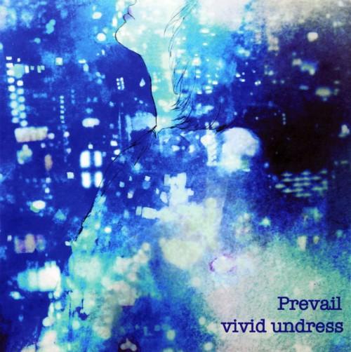 【中古】Prevail/vivid undress
