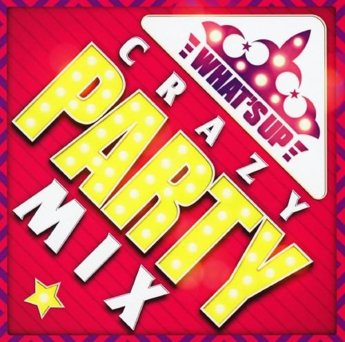 【中古】ワッツ・アップ−クレイジー・パーティー・ミックス−/オムニバス