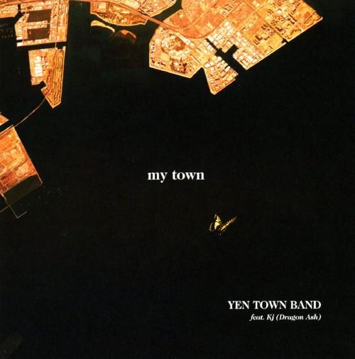 【中古】my town/YEN TOWN BAND feat. Kj(Dragon Ash)