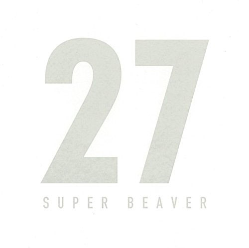 【中古】27/SUPER BEAVER