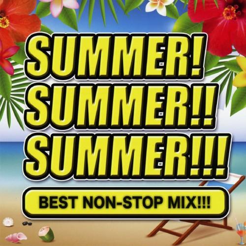 【中古】SUMMER! SUMMER!! SUMMER!!! BEST NONSTOP MIX!!!/オムニバス