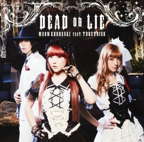 【中古】DEAD OR LIE/黒崎真音feat.TRUSTRICK