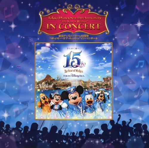 【中古】東京ディズニーシー15周年 ザ・イヤー・オブ・ウィッシュ イン・コンサート/ディズニーシー