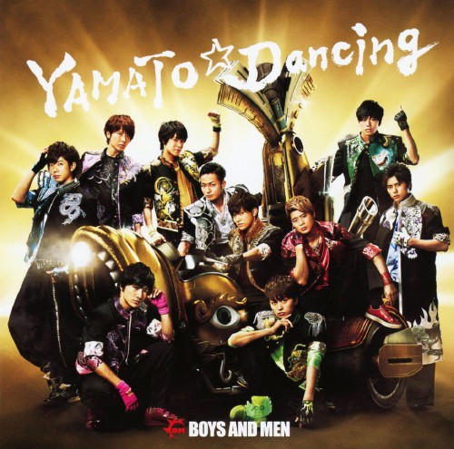 【中古】YAMATO☆Dancing/BOYS AND MEN