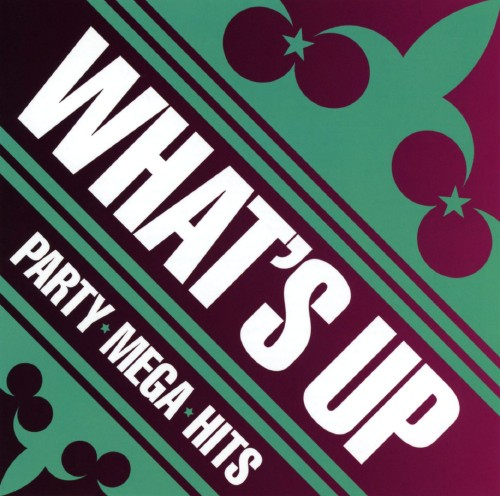 【中古】WHAT'S UP!−PARTY MEGA HITS/オムニバス