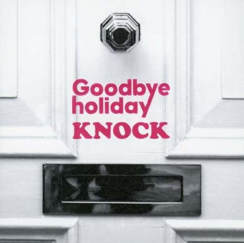 【中古】KNOCK/Goodbye holiday
