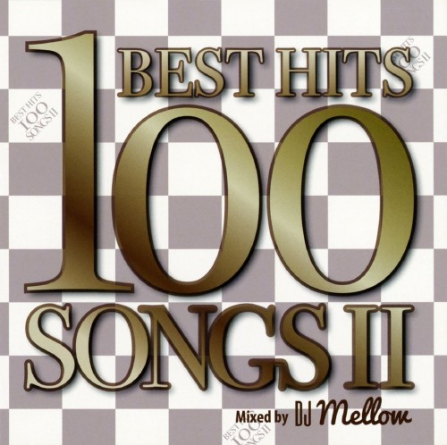 【中古】BEST HITS 100 SONGS II/DJ Mellow