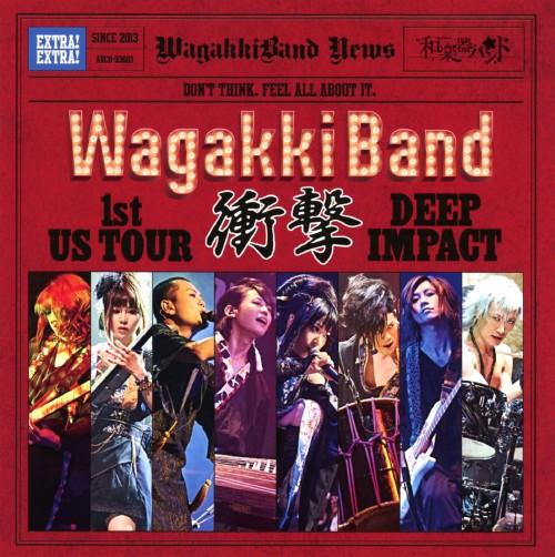 【中古】WagakkiBand 1st US Tour 衝撃 −DEEP IMPACT−/和楽器バンド