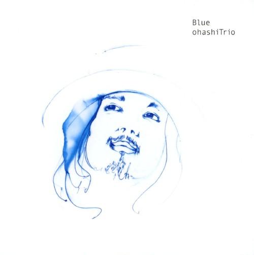 【新品】Blue/大橋トリオ