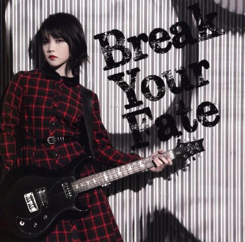【中古】Break Your Fate/西沢幸奏
