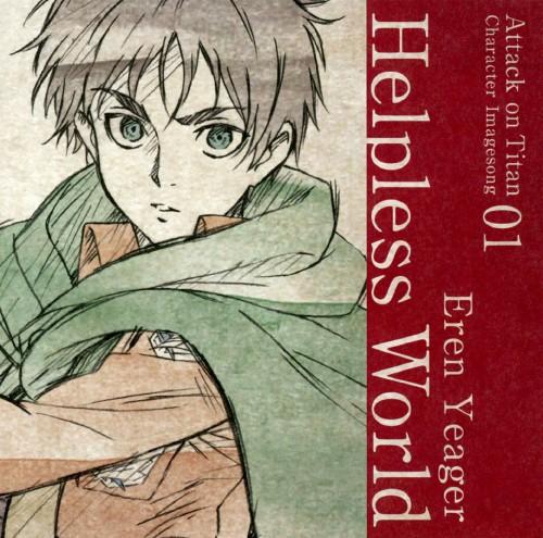 【中古】TVアニメ「進撃の巨人」キャラクターイメージソングシリーズ Vol.01 Helpless World/梶裕貴(エレン・イェーガー)