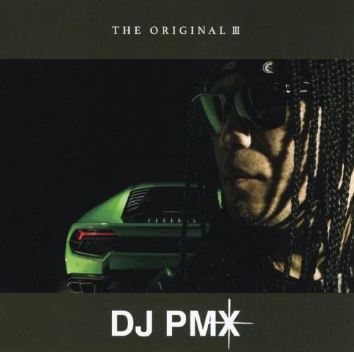 【中古】THE ORIGINAL III/DJ PMX