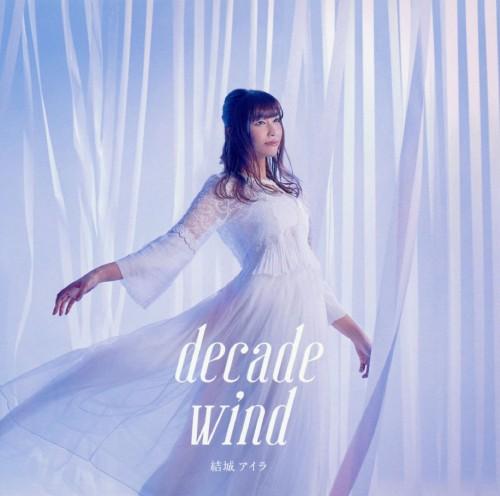 【中古】結城アイラ ベストアルバム「decade wind」/結城アイラ