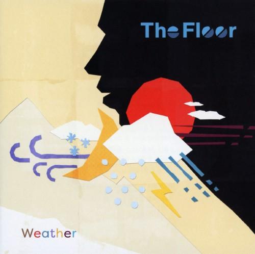 【中古】ウェザー/The Floor