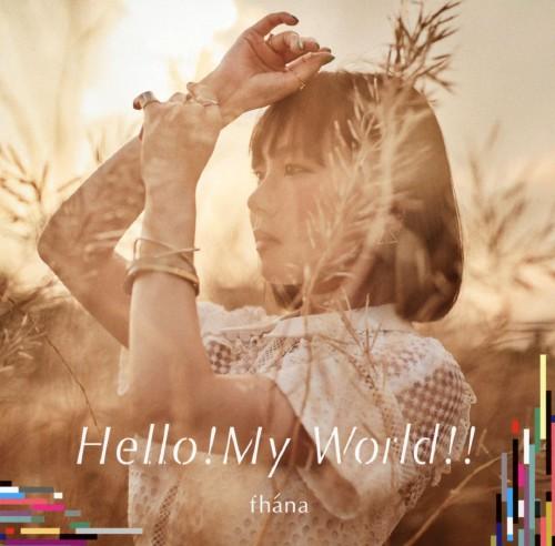 【中古】TVアニメ「ナイツ&マジック」OP主題歌「Hello!My World!!」(アーティスト盤)/fhana
