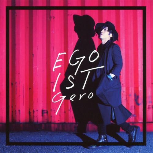 【中古】EGOIST(初回限定盤)/Gero