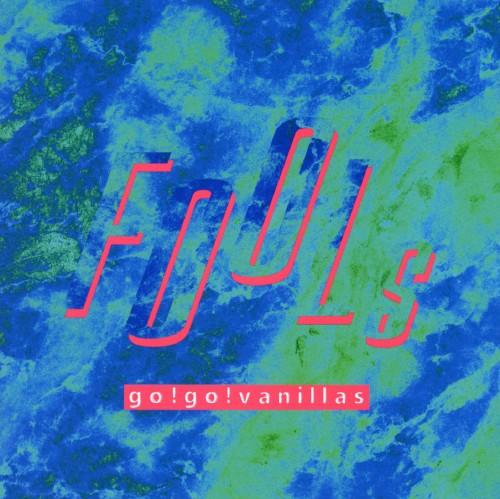 【中古】FOOLs/go!go!vanillas