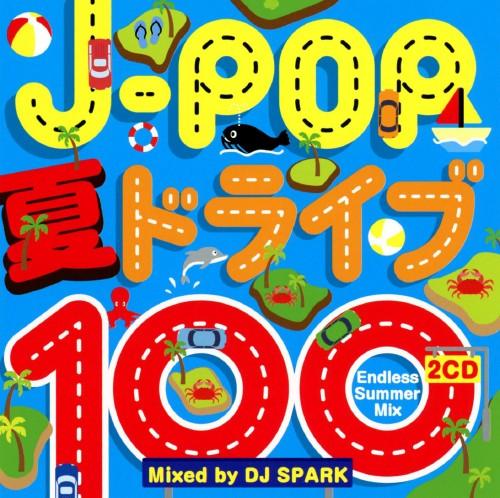 【中古】J−POP 夏ドライブ100−Endless Summer Mix−Mixed by DJ SPARK/DJ SPARK