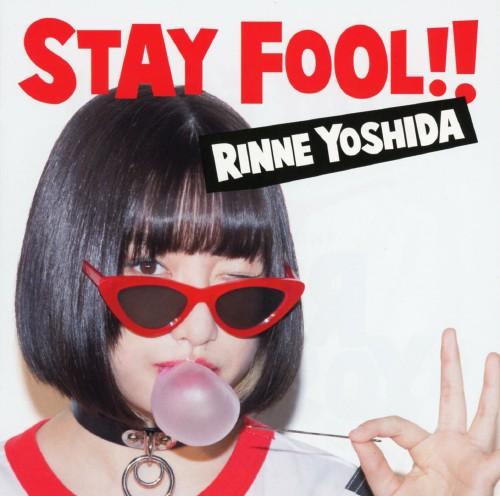 【中古】STAY FOOL!!/吉田凜音