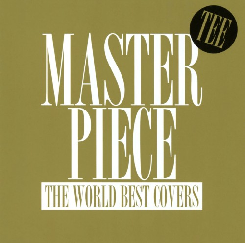 【中古】MASTERPIECE〜THE WORLD BEST COVERS〜/TEE
