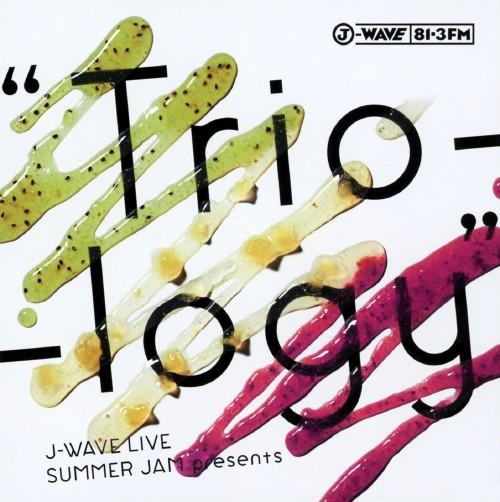 【中古】J−WAVE LIVE SUMMER JAM presents Trio−logy(DVD付)/大橋トリオ