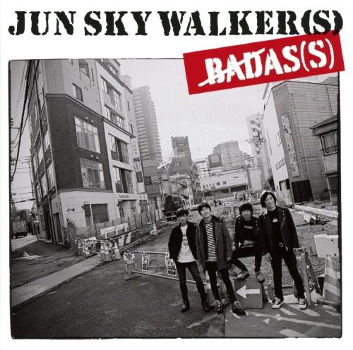【中古】BADAS(S)/JUN SKY WALKER(S)